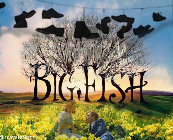 Big Fish | Sosyal Eleştiri